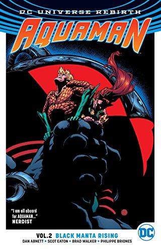 Aquaman Vol. 2: Black Manta Rising (Rebirth)