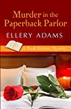 Murder In The Paperback Parlorp (Wheeler Cozy Mystery)