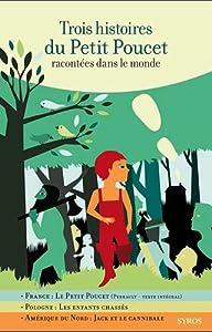 """Afficher """"Trois histoires du Petit Poucet"""""""