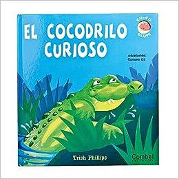 Como Descargar Libro Gratis El Cocodrilo Curioso PDF
