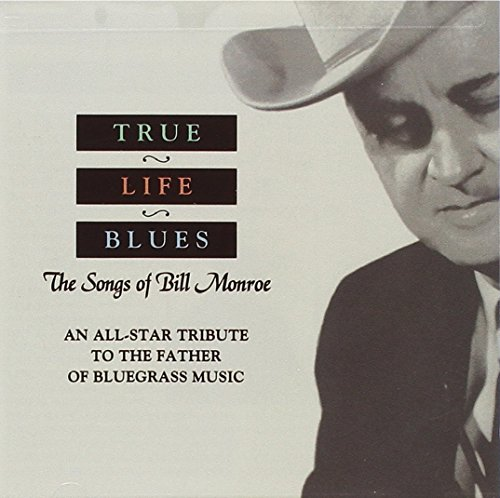 The Songs Of Bill Monroe by Sugar Hill