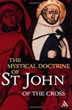 Mystical Doctrine of St John of the Cross, St. John of the Cross Staff, 0826481094