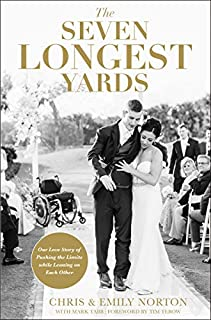Book Cover: The Seven Longest Yards: Our Love Story of Pushing the Limits while Leaning on Each Other