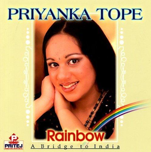 Rainbow: A Span to India by Priyanka Tope (2005-11-21)