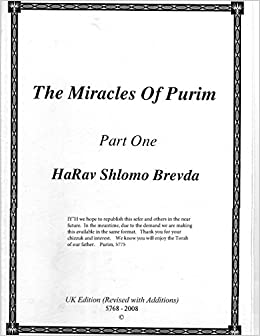 Book Harav Shlomo Brevda, The Miracles of Purim - Part 1: Volume 1