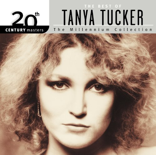 20Th Century Masters  The Millennium Collection  Best Of Tanya Tucker