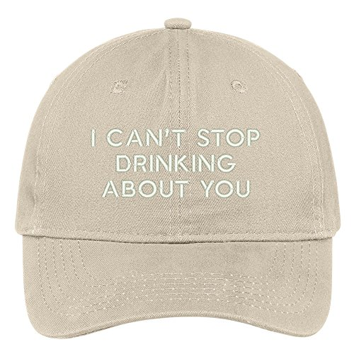 i-cant-stop-drinking-about-you-embroidered-brushed-cotton-adjustable-cap-dad-hat-stone