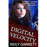 Digital Velocity: A crime thriller romance (McAllister Justice Series Book 1)