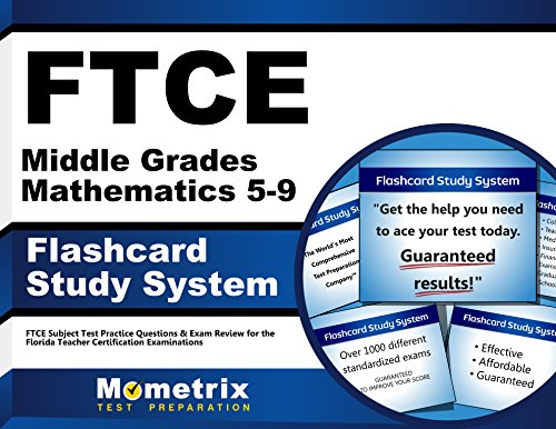 FTCE Middle Grades Mathematics 5-9 Flashcard Study System: FTCE Test Practice Questions & Exam Review for the Florida Teacher Certification Examinations (Cards)