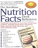 The NutriBase Nutrition Facts Desk Reference, Art Ulene and Nutribase Staff, 1583330011