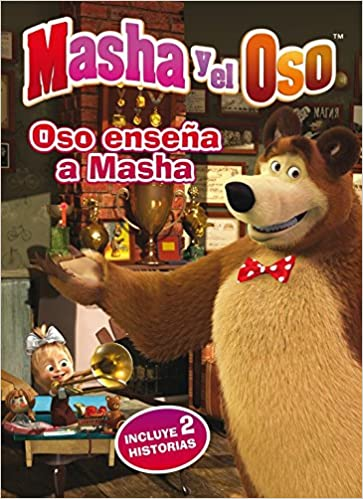 Oso enseña a Masha (Masha y el Oso. Primeras lecturas): VARIOS AUTORES: 9788448846350: Amazon.com: Books