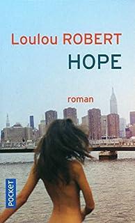Hope, Robert, Loulou