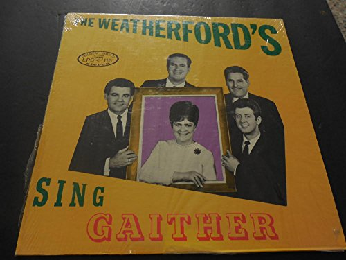 the-weatherfords-sing-gaither-golden-shield-lps-116-vg