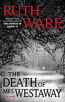 The Death of Mrs. Westaway by [Ware, Ruth]