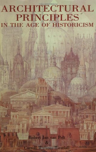 Architectural Principles in the Age of Historicism