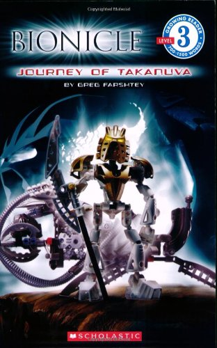 Journey of Takanuva (Bionicla Growing Reader, Level 3) by Scholastic