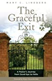 The Graceful Exit, Mary C. Lindberg, 1566994322