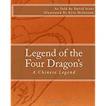 Legend of the Four Dragon's: A Chinese Legend