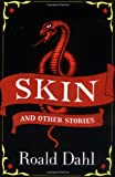 """Skin and Other Stories (Puffin Teenage Books)"" av Roald Dahl"