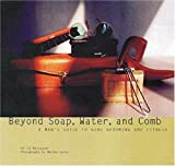 Beyond Soap, Water and Comb, Ed Marquand, 0789204452