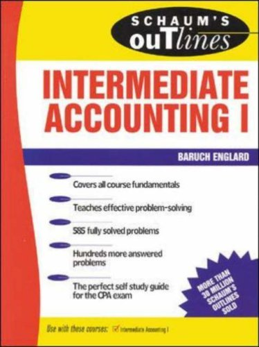 Schaum's Outline of Intermediate Accounting I by Englard Baruch (1995-03-01) Paperback