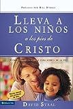 img - for Lleva a los ni os a los pies de Cristo: C mo hablarles cara a cara acerca de la fe (Spanish Edition) book / textbook / text book