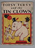 img - for Topsy Turvy and the Tin Clown book / textbook / text book