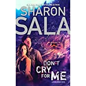 Don't Cry for Me | Sharon Sala
