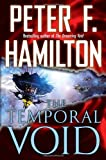 The Temporal Void, Peter F. Hamilton, 0345496558