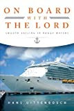 On Board with the Lord, Hans Uittenbosch, 1613467540