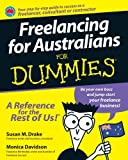 Freelancing for Australians for Dummies by Dr Susan M Drake (2008-07-15)