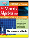 Matrix Algebra Tutor: The Inverse Of a Matrix