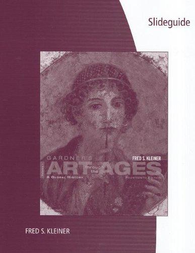 SlideGuide for Kleiner's Gardner's Art through the Ages: A Global History, Volume I, 14th