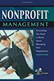 img - for Nonprofit Management: Everything You Need to Know About Managing Your Organization Explained Simply -- With Companion CD-ROM book / textbook / text book