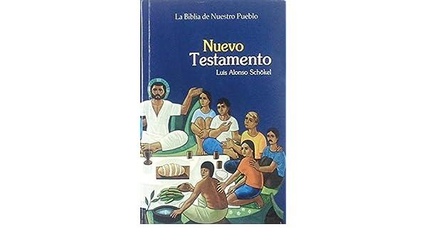 La Biblia de Nuestro Pueblo Nuevo Testamento (English and ...