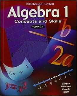 Algebra 1; Concepts and Skills, Volume 2