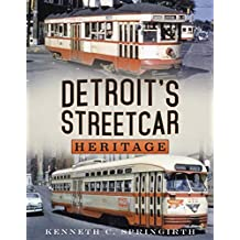 Detroit's Streetcar Heritage