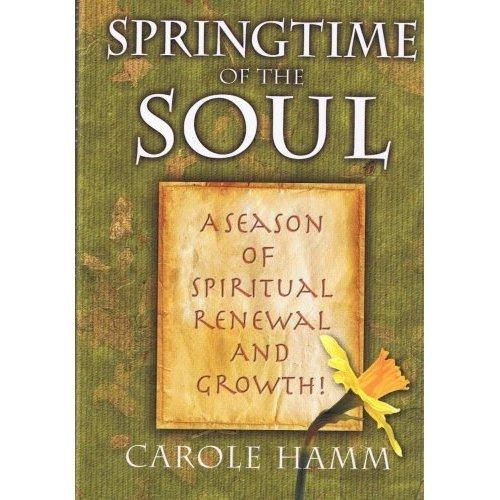Download Springtime of the Soul: A Season of Spiritual Renewal and Growth PDF