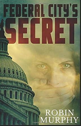 Federal City's Secret