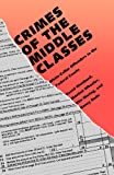 img - for Crimes of the Middle Classes: White-Collar Offenders in the Federal Courts (Yale Studies on White-Collar Crime Series) book / textbook / text book