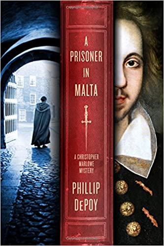 Prisoner in Malta, A (Christopher Marlowe Mystery)