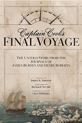Captain Cook's Final Voyage: The Untold Story from the Journals of James Burney and Henry Roberts by Washington State Univ Pr