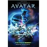 James Cameron's Avatar: The Na'VI Quest by Harper, Benjamin (2009) Paperback