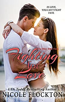 Fighting for Love (The Elite Book 3) by [Flockton, Nicole]