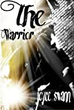 The Warrior, Joyce Swann, 1477425160