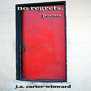 No Regrets: Poems Audiobook