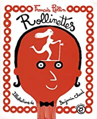Les Rollinettes par François Rollin