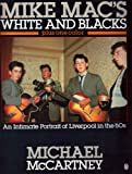 Mike Mac's White and Blacks Plus One Color, Michael McCartney, 0140102515