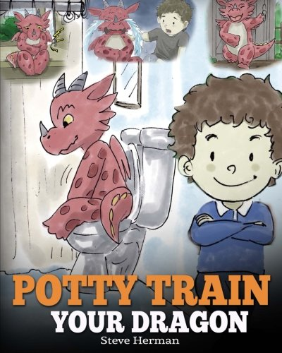 potty-train-your-dragon-how-to-potty-train-your-dragon-who-is-scared-to-poop-a-cute-children-story-on-how-to-make-potty-training-fun-and-easy-my-dragon-books-volume-1