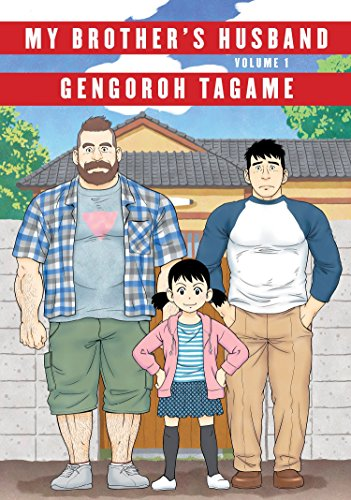My Brother's Husband, Volume 1 (Pantheon Graphic Novels) [Gengoroh Tagame] (Tapa Dura)